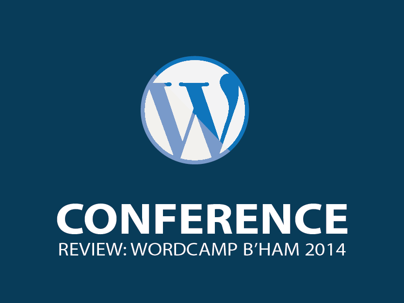 Thoughts from Wordcamp B'ham